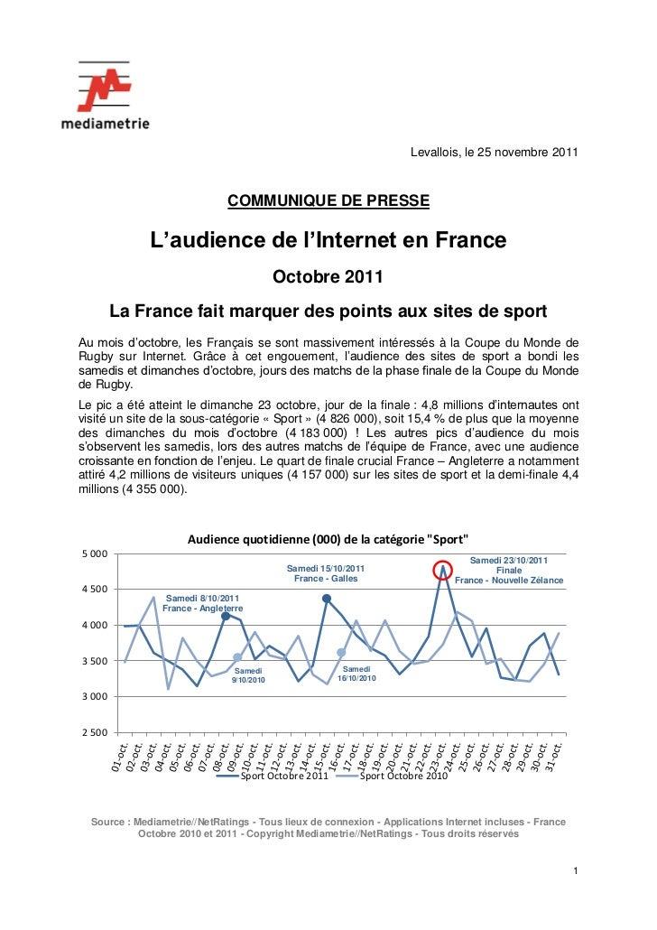 Levallois, le 25 novembre 2011                                COMMUNIQUE DE PRESSE              L'audience de l'Internet e...