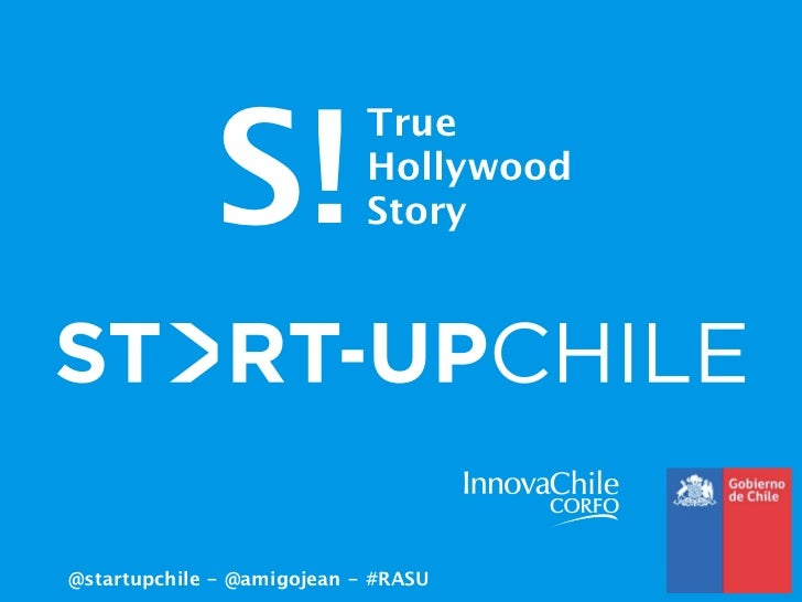 Start-Up Chile @ #RASU - dec/2011