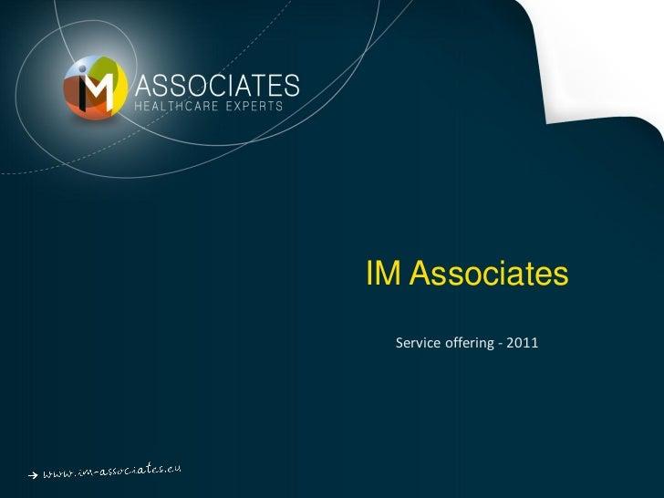 IM Associates Service offering - 2011