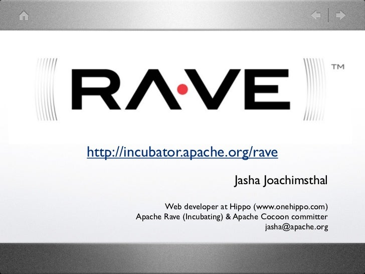 http://incubator.apache.org/rave                                  Jasha Joachimsthal               Web developer at Hippo ...