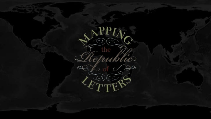 Mapping the Republic of Letters - Nicole Coleman, Stanford University