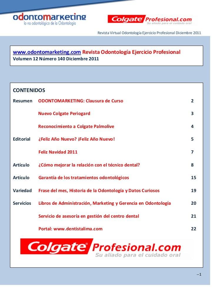 Revista Virtual Odontología Ejercicio Profesional Diciembre 2011www.odontomarketing.com Revista Odontología Ejercicio Prof...