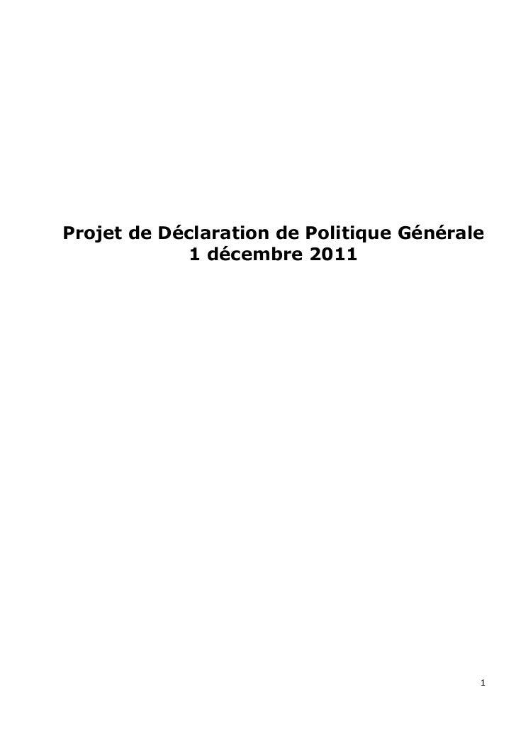 Projet de Déclaration de Politique Générale             1 décembre 2011                                          1