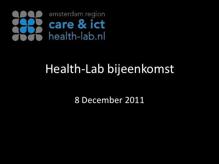 Health-Lab bijeenkomst     8 December 2011