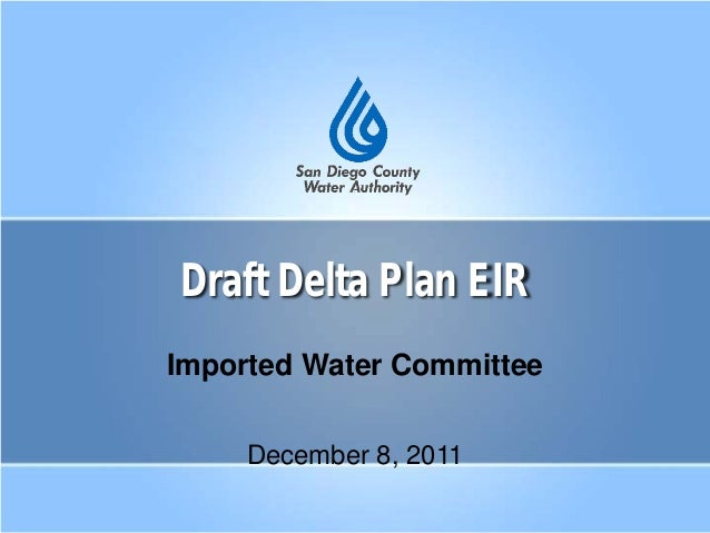 Draft Delta Plan EIR Imported Water Committee December 8, 2011