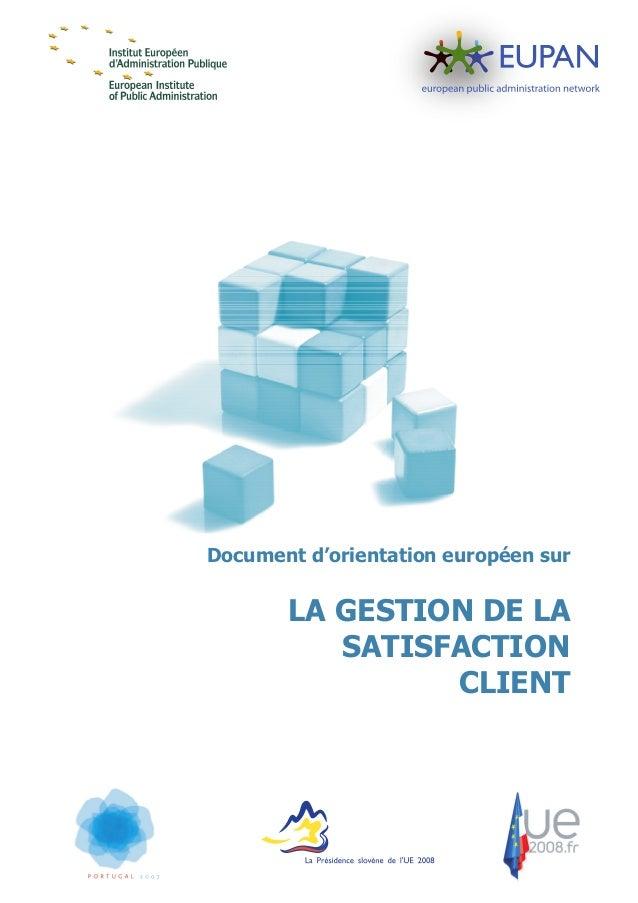 Document d'orientation européen sur       LA GESTION DE LA          SATISFACTION                CLIENT