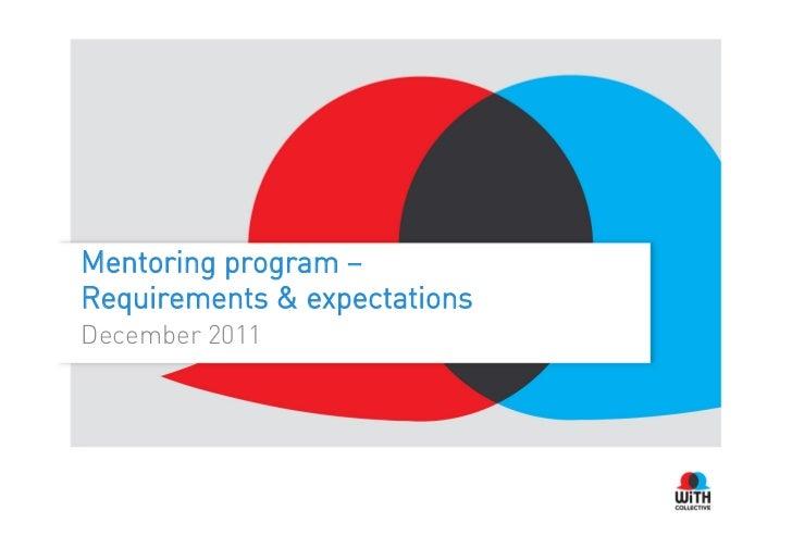 Mentoring program –Requirements & expectationsDecember 2011