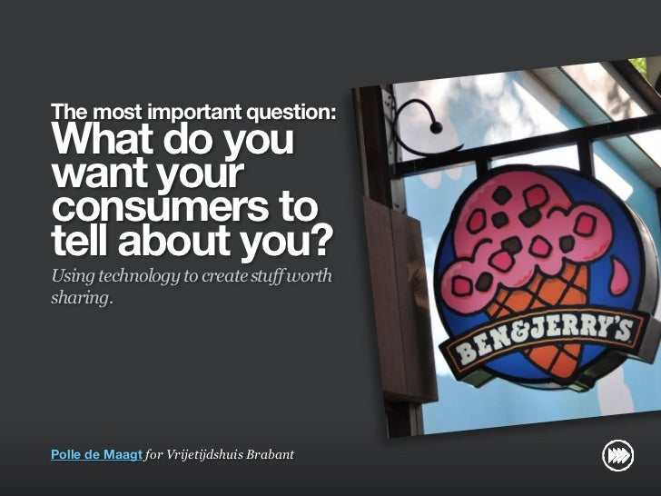 """""""What do you want your consumers to tell about you?"""" for Vrijetijdshuis Brabant"""