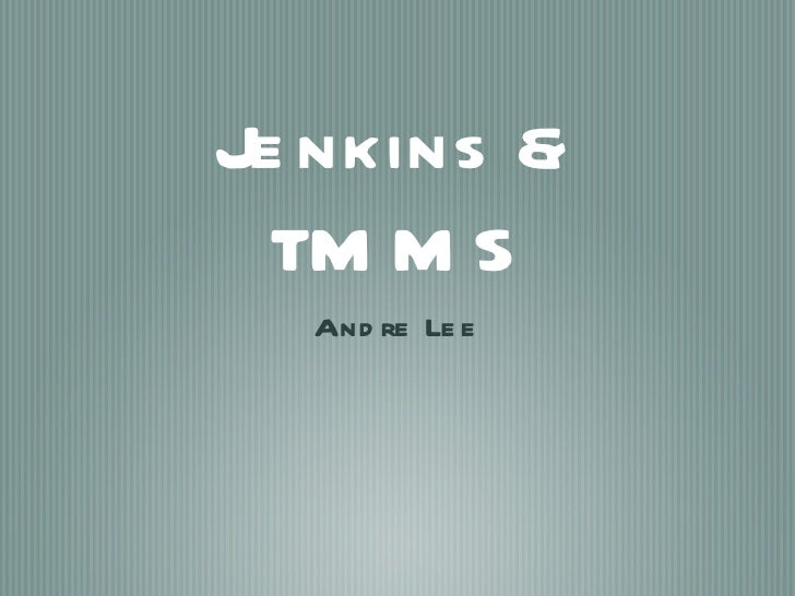 Jenkins with TMMS