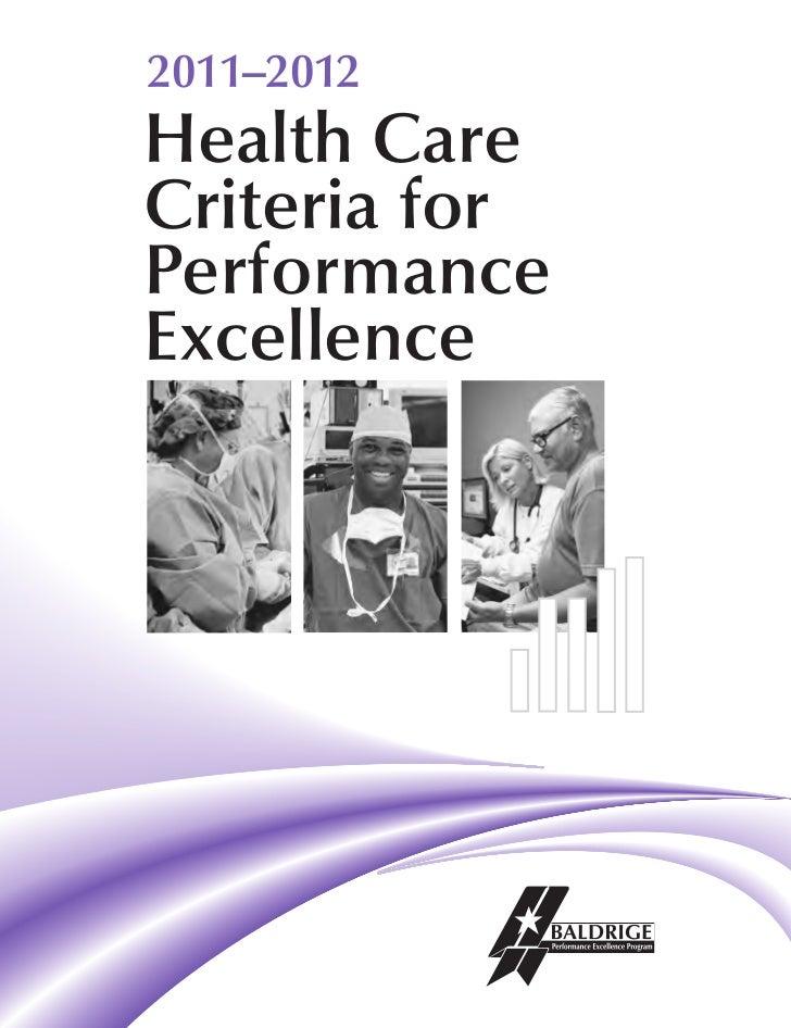 2011–2012Health CareCriteria forPerformanceExcellence