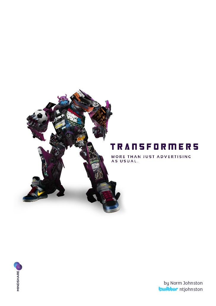 2011 3 21 Mindshare Transformers by Norm Johnston