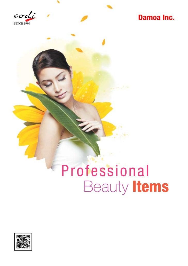 Damoa Inc.SINCE 1994             P ro f es s ion al                 Beauty Items