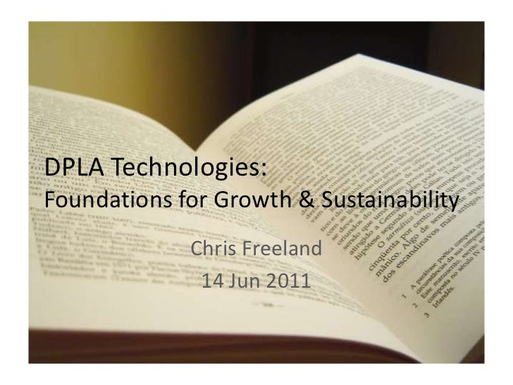 DPLA Technologies: Foundations for Growth & Sustainability