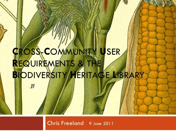 Cross-Community User Requirements and the Biodiversity Heritage Library