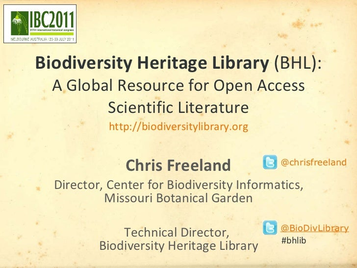 Biodiversity Heritage Library (BHL): A Global Resource for Open Access Scientific Literature