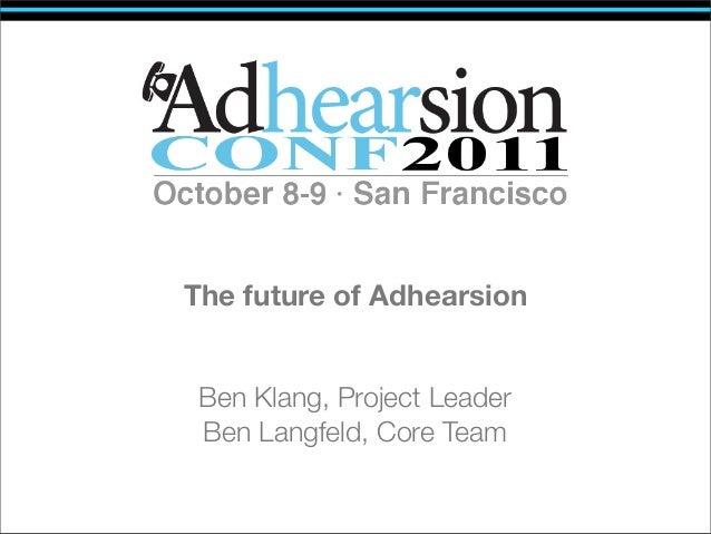 The Future of Adhearson