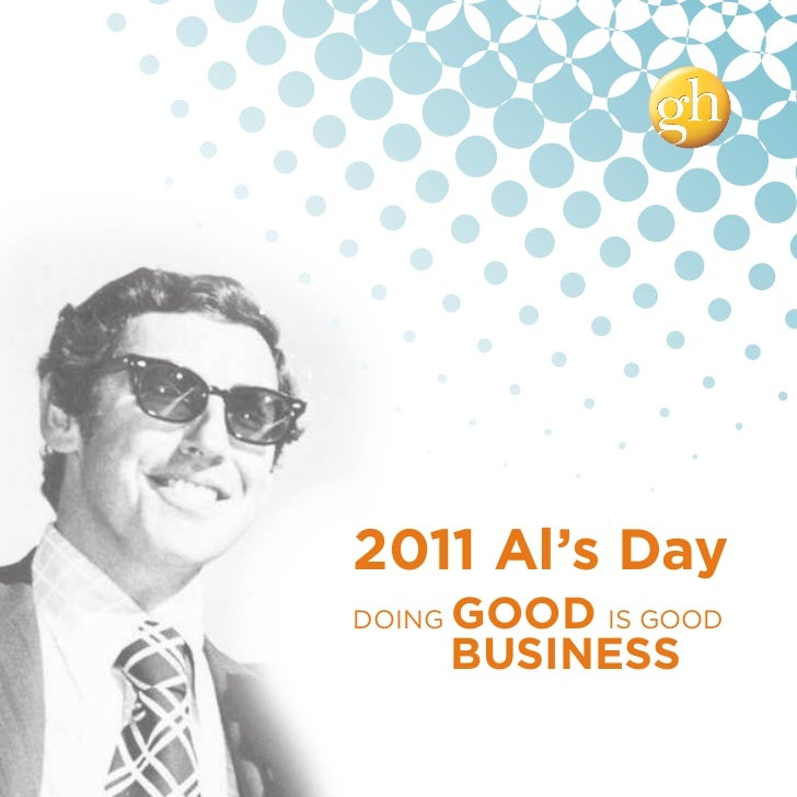 2011 Al's DayDOING   GOOD IS GOOD        BUSINESS