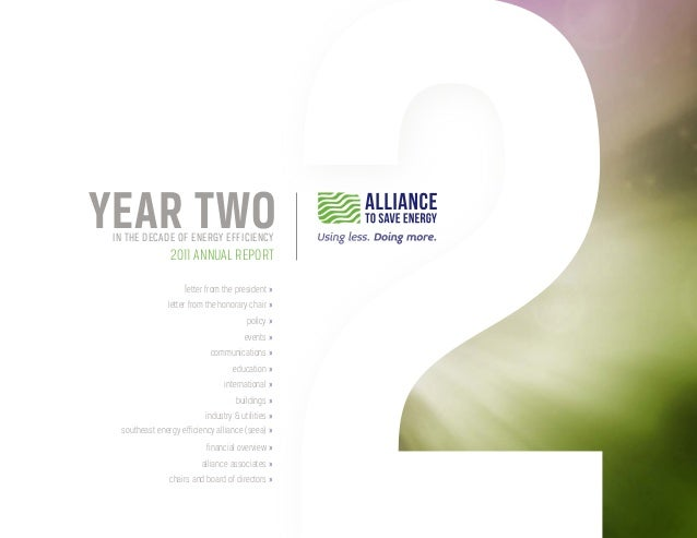 Year TWO in the decade of energy efficiency                 2011 annual report                     letter from the preside...