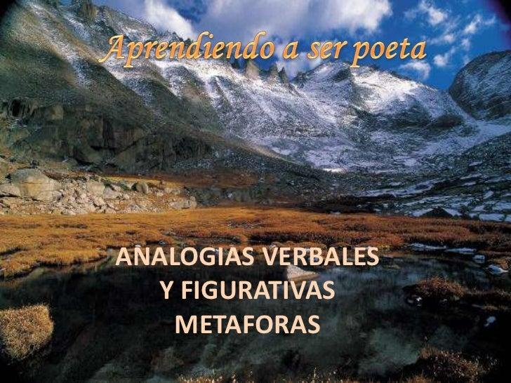 ANALOGIAS VERBALES  Y FIGURATIVAS    METAFORAS