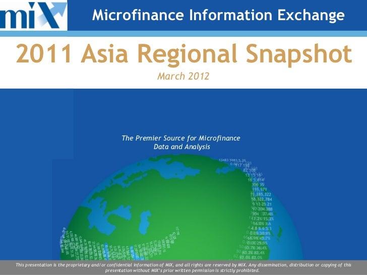 Microfinance Information Exchange2011 Asia Regional Snapshot                                                              ...