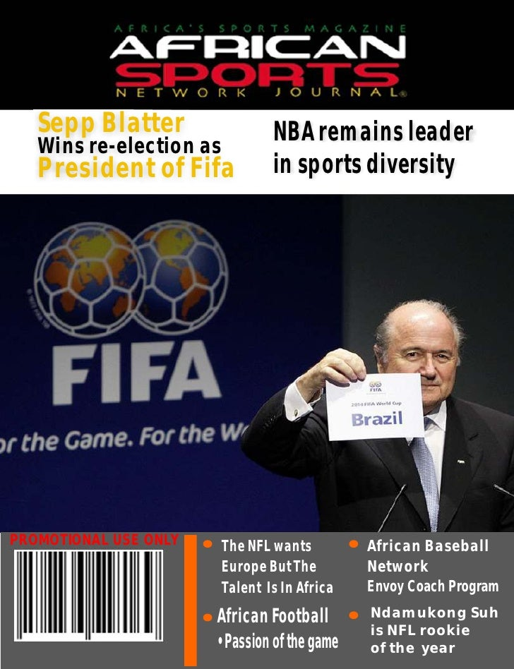Sepp Blatter                 NBA remains leader   Wins re-election as   President of Fifa            in sports diversityPR...
