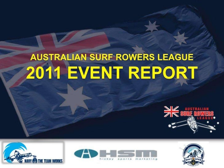 AUSTRALIAN SURF ROWERS LEAGUE<br />2011 EVENT REPORT<br />