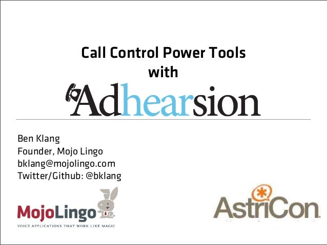 Call Control Power Tools with Adhearsion