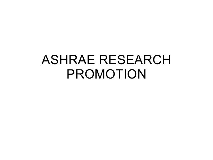 ASHRAE RESEARCH PROMOTION