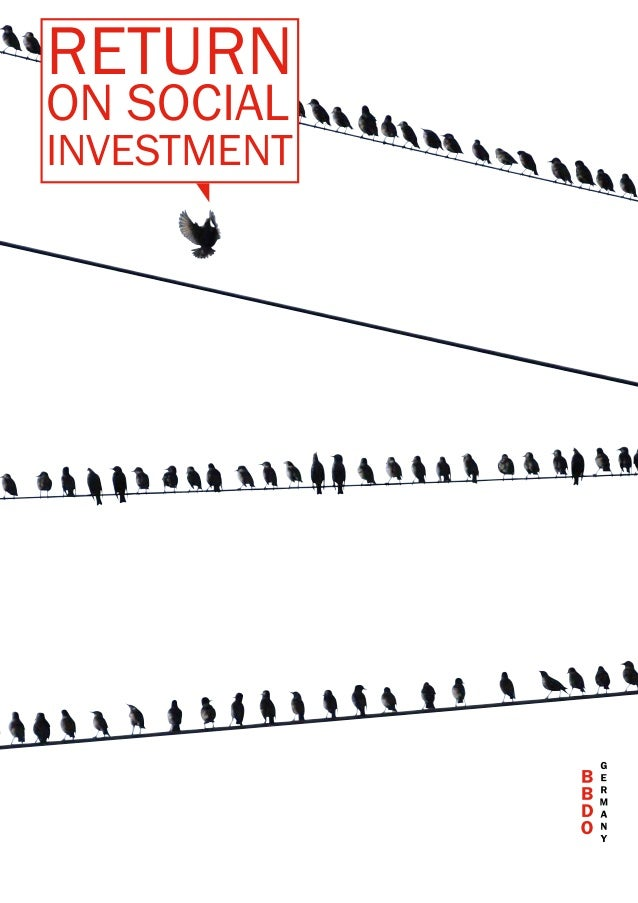 RETURN ON SOCIAL INVESTMENT