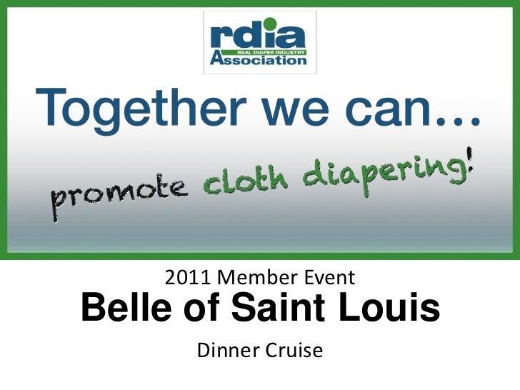 2011 Member EventBelle of Saint Louis      Dinner Cruise