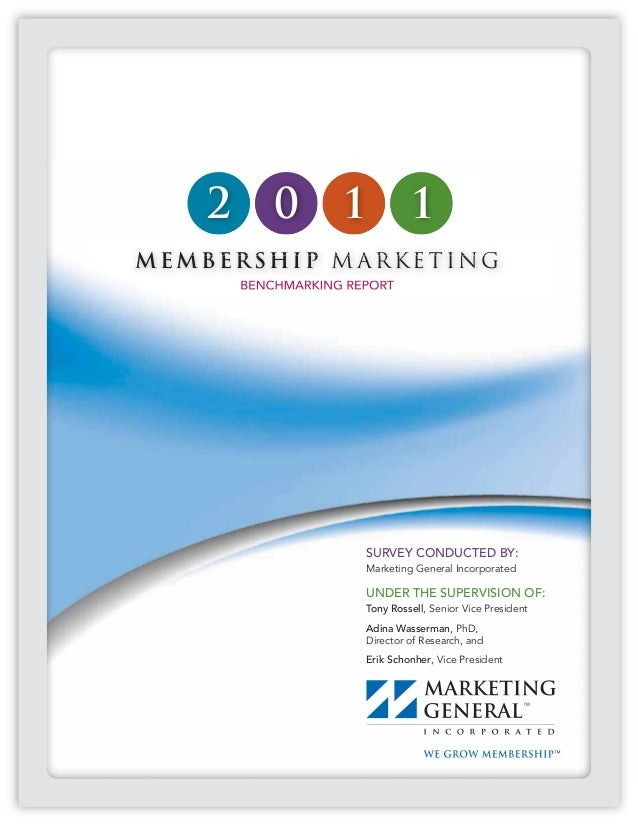 2       0       1           1MEMBERSHIP M ARKETING        BENCHMARKING REPORT                       SURVEY CONDUCTED BY:  ...