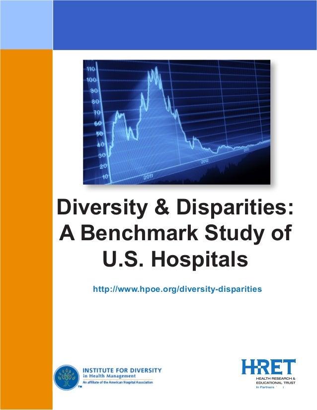 Diversity & Disparities: A Benchmark Study of U.S. Hospitals