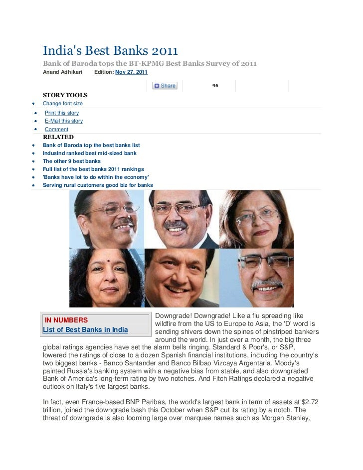 Indias Best Banks 2011Bank of Baroda tops the BT-KPMG Best Banks Survey of 2011Anand Adhikari      Edition: Nov 27, 2011  ...