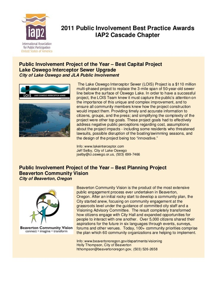 2011 Public Involvement Best Practice Awards                               IAP2 Cascade ChapterPublic Involvement Project ...