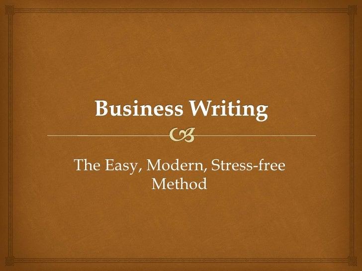 The Easy, Modern, Stress-free          Method