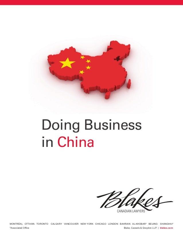 Doing Business                     in ChinaMONTRÉAL OTTAWA TORONTO   CALGARY VANCOUVER NEW YORK CHICAGO LONDON BAHRAIN AL-...