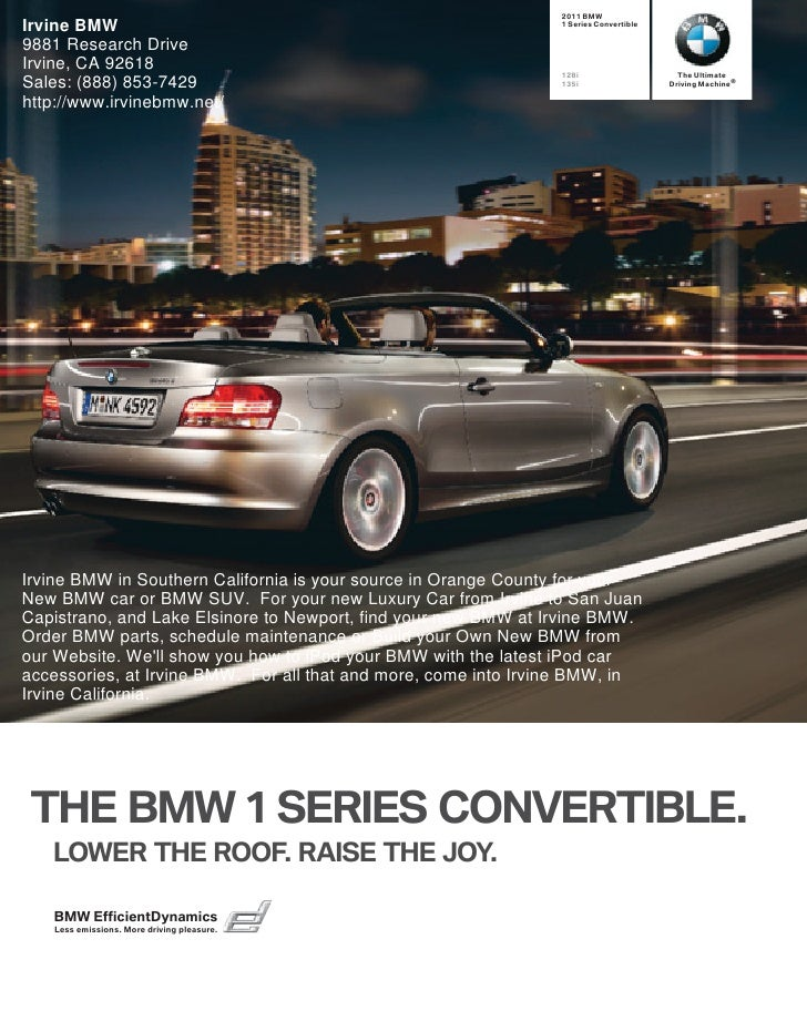 2011 BMW Irvine BMW                                                       1 Series Convertible  9881 Research Drive Irvine...