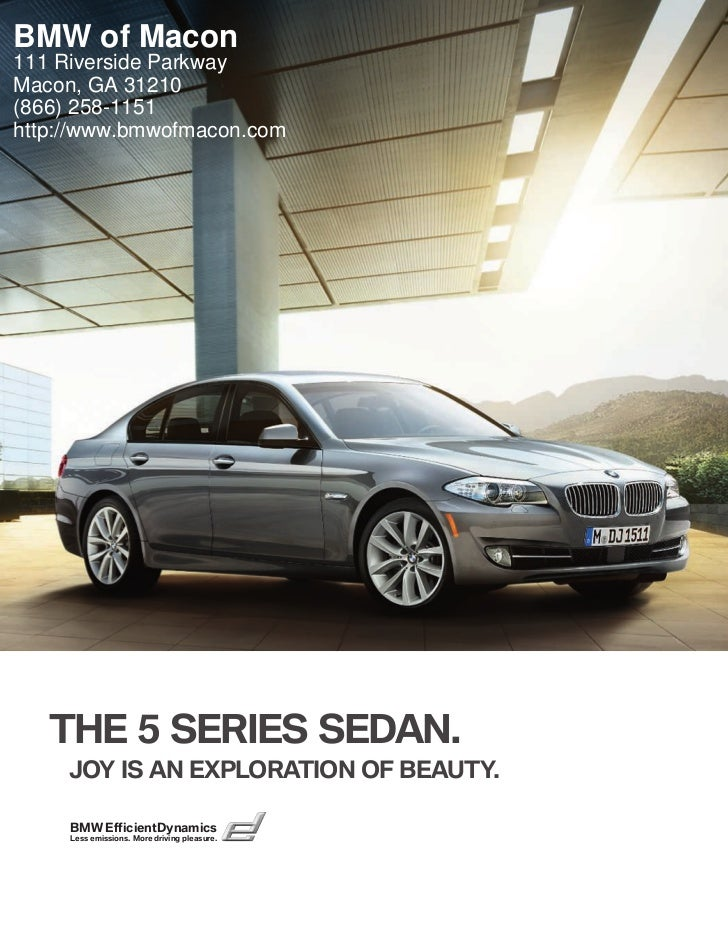 BMW of Macon111 Riverside ParkwayMacon, GA 31210(866) 258-1151http://www.bmwofmacon.com   THE  SERIES SEDAN.     JOY IS A...
