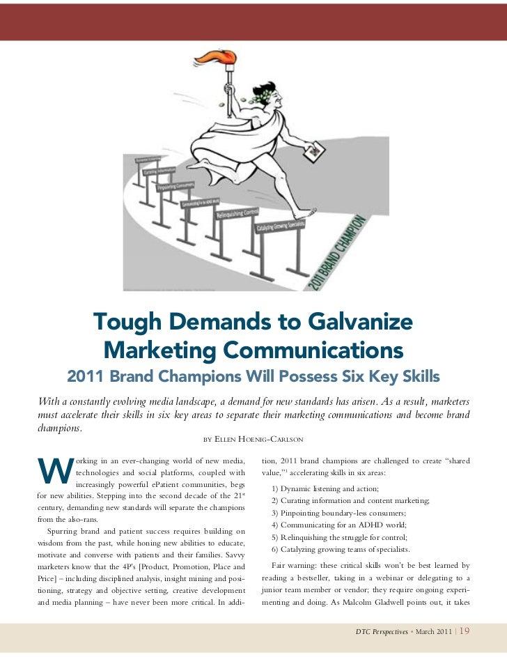 Tough Demands to Galvanize                  Marketing Communications         2011 Brand Champions Will Possess Six Key Ski...