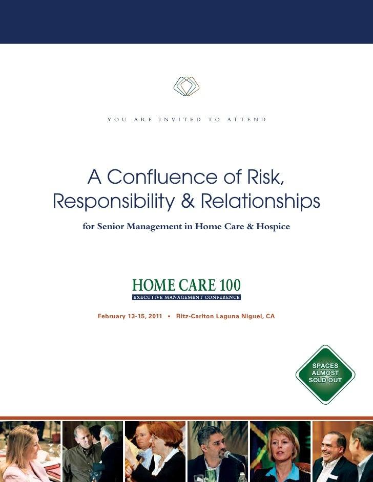 Y o u    a r e   i n v i t e d    t o   a t t e n d   A Confluence of Risk,Responsibility & Relationships   for Senior Man...