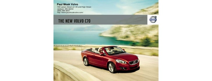 2011 Volvo C70 Paul Moak MS