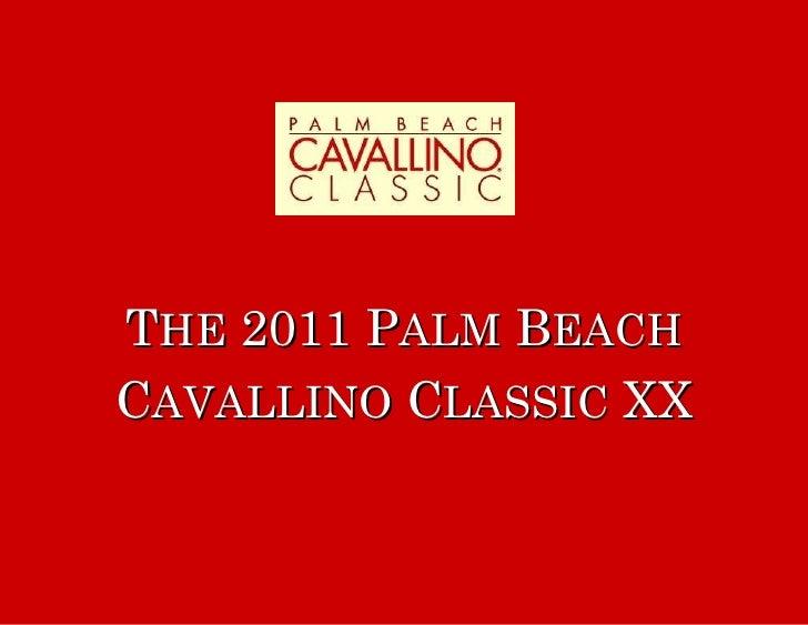 2011 Cavallino Classic