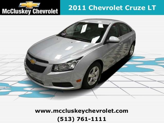 2011 Chevrolet Cruze LTwww.mccluskeychevrolet.com     (513) 761-1111