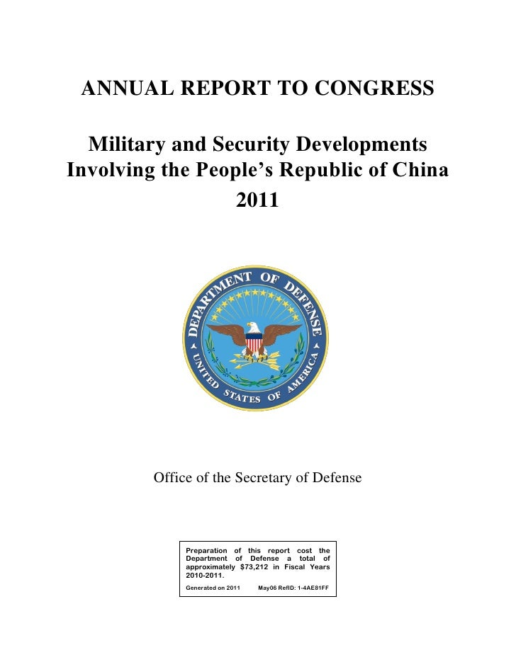 ANNUAL REPORT TO CONGRESS  Military and Security DevelopmentsInvolving the People's Republic of China                  201...