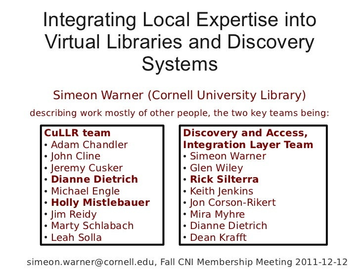 Integrating Local Expertise into   Virtual Libraries and Discovery               Systems     Simeon Warner (Cornell Univer...