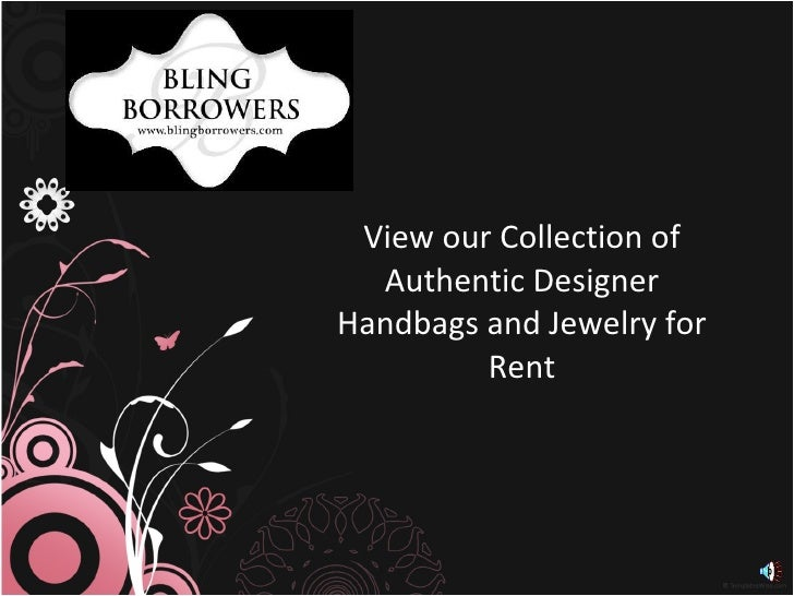 View our Collection of Authentic Designer Handbags and Jewelry for Rent