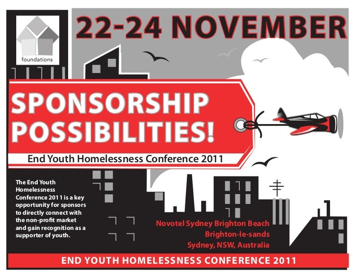 22-24 novembersponsorshippossibilities!    End Youth Homelessness Conference 2011the end YouthhomelessnessConference 2011 ...