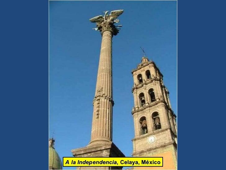A la Independencia , Celaya, México