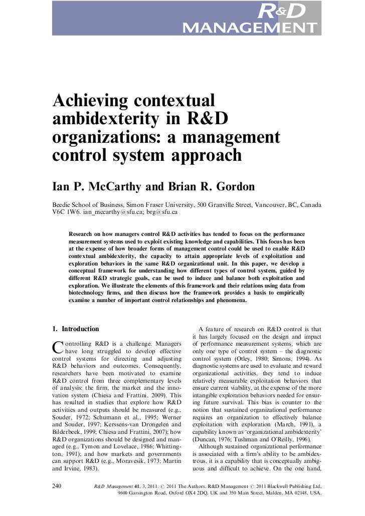 Achieving contextualambidexterity in R&Dorganizations: a managementcontrol system approachIan P. McCarthy and Brian R. Gor...