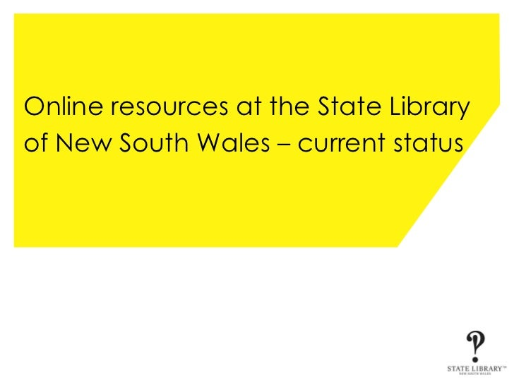 Online resources at the State Library of New South Wales – current status